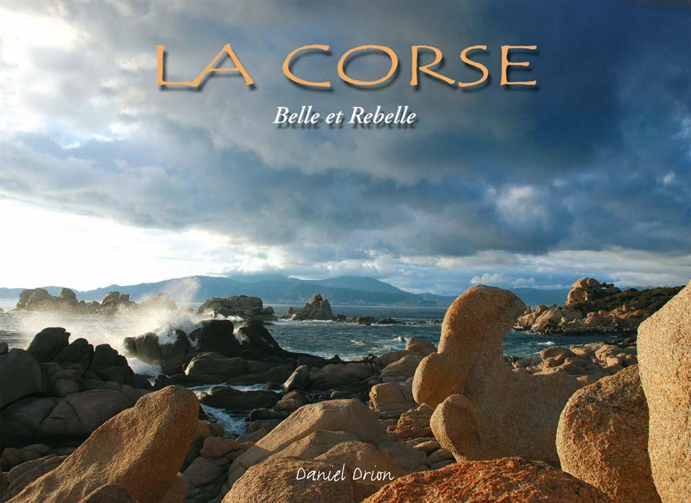 livre La Corse - Belle et Rebelle