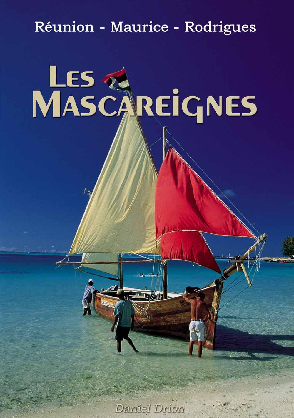 livre Les Mascareignes - Réunion – Maurice – Rodrigues